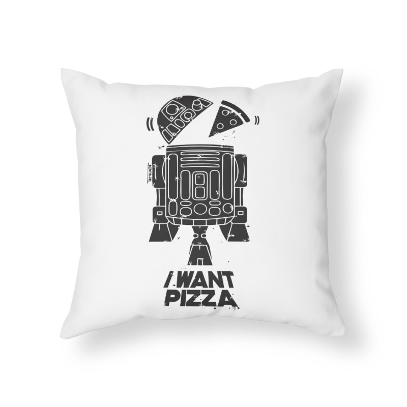 I Want pizza Home Throw Pillow by torquatto's Artist Shop