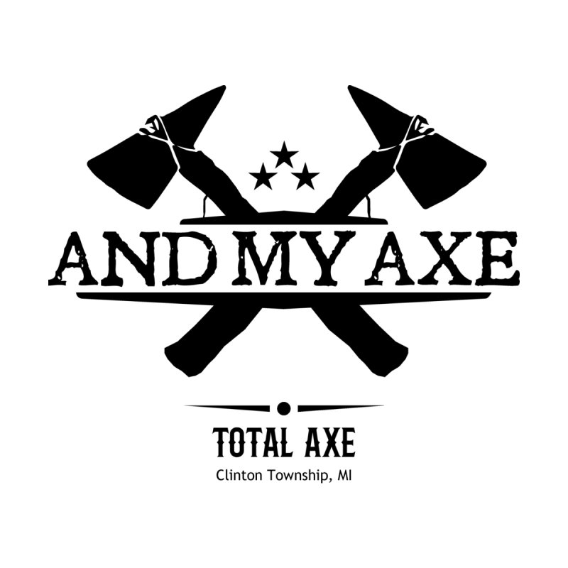 And My Axe Women's Longsleeve T-Shirt by Total Axe Throwing Online Shop