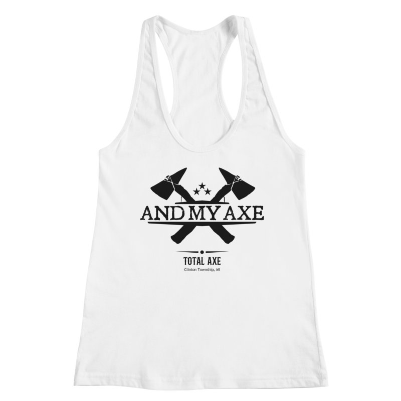 And My Axe Women's Tank by Total Axe Throwing Online Shop