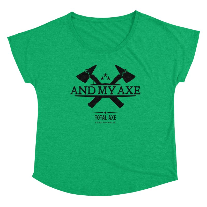 And My Axe Women's Scoop Neck by Total Axe Throwing Online Shop