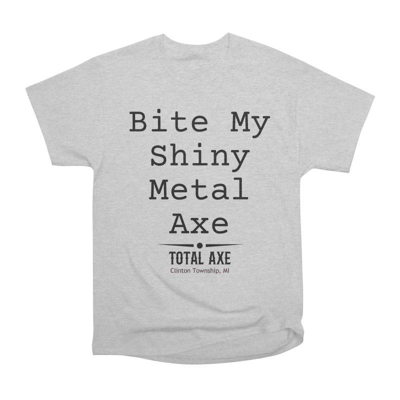 Bite My Shiny Metal Axe Men's T-Shirt by Total Axe Throwing Online Shop