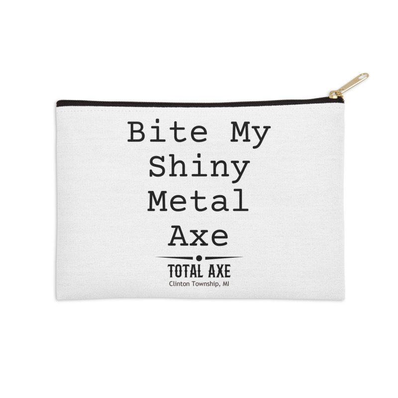 Bite My Shiny Metal Axe Accessories Zip Pouch by Total Axe Throwing Online Shop