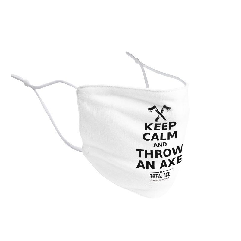 Keep Calm and Throw an Axe Accessories Face Mask by Total Axe Throwing Online Shop
