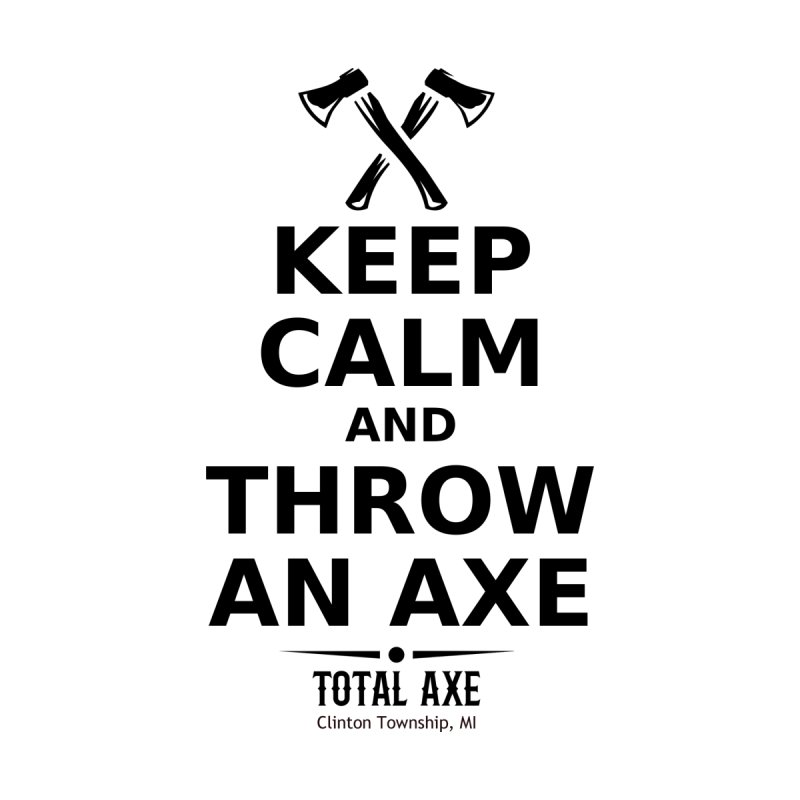 Keep Calm and Throw an Axe Accessories Zip Pouch by Total Axe Throwing Online Shop