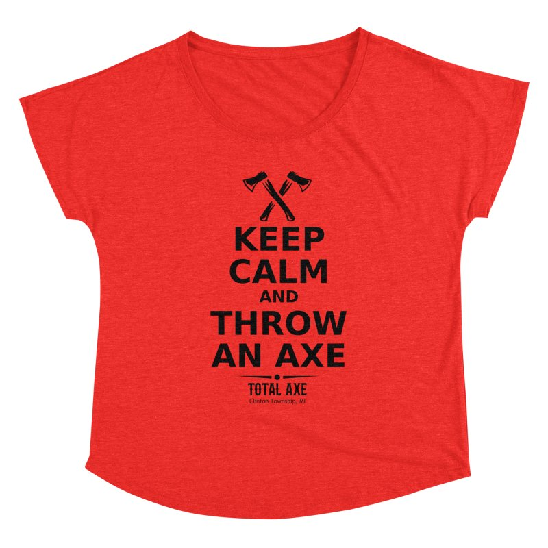 Keep Calm and Throw an Axe Women's Scoop Neck by Total Axe Throwing Online Shop