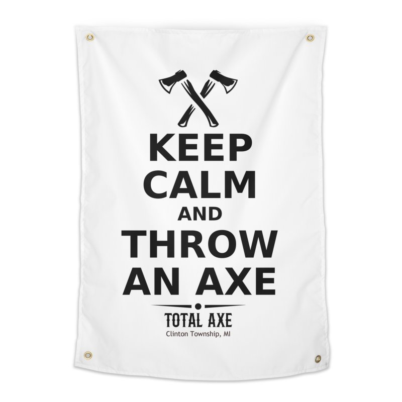 Keep Calm and Throw an Axe Home Tapestry by Total Axe Throwing Online Shop