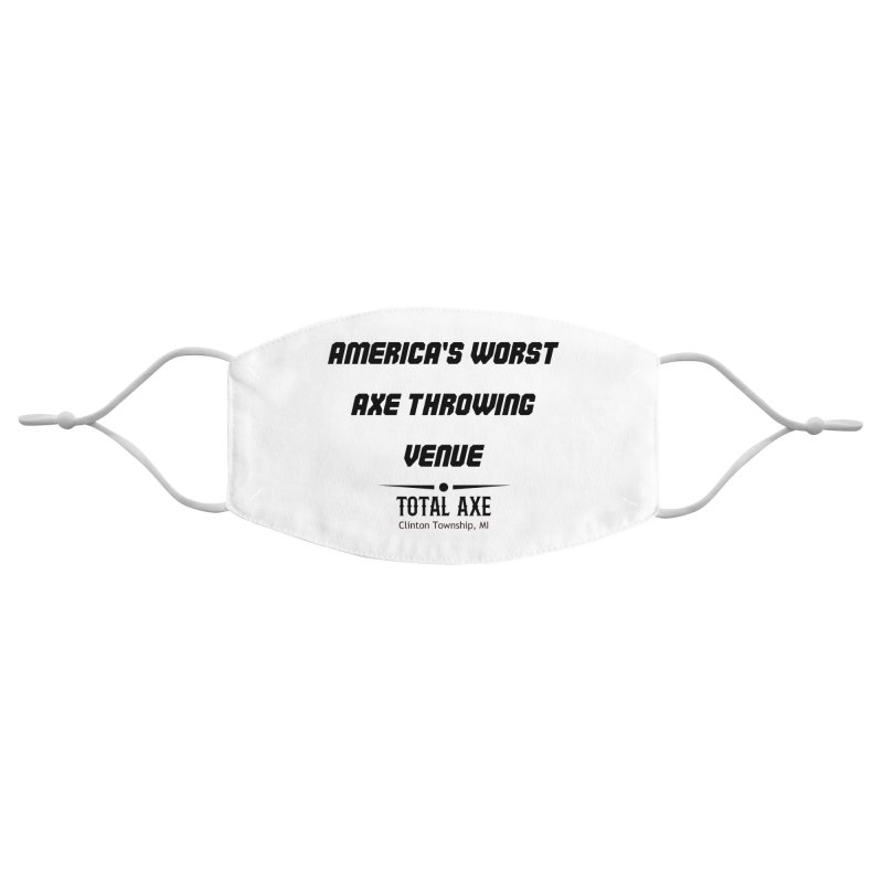 America's Worst Axe Throwing Venue Accessories Face Mask by Total Axe Throwing Online Shop
