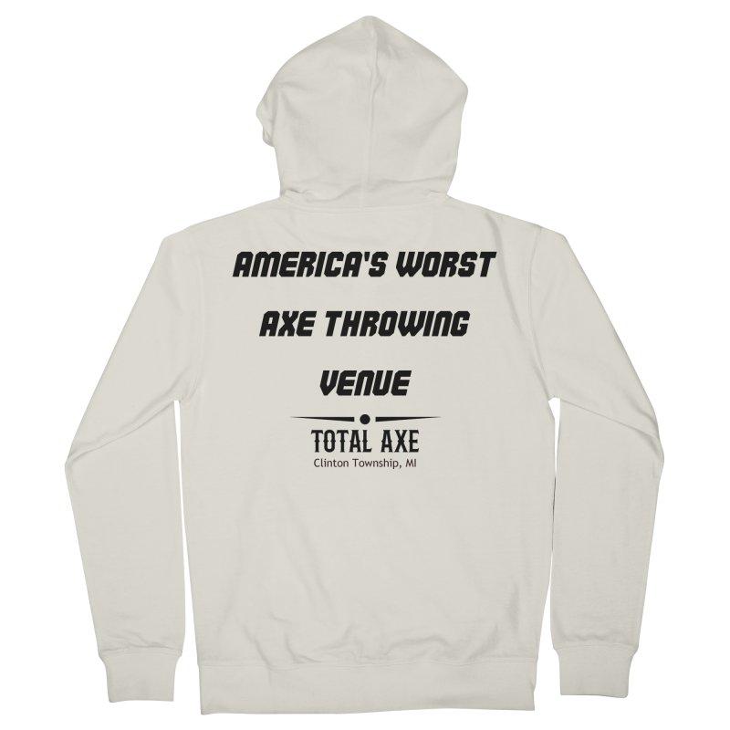 America's Worst Axe Throwing Venue Women's Zip-Up Hoody by Total Axe Throwing Online Shop