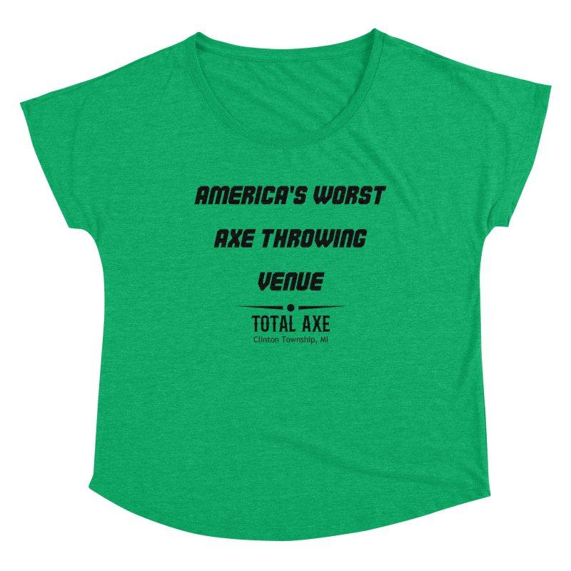 America's Worst Axe Throwing Venue Women's Scoop Neck by Total Axe Throwing Online Shop