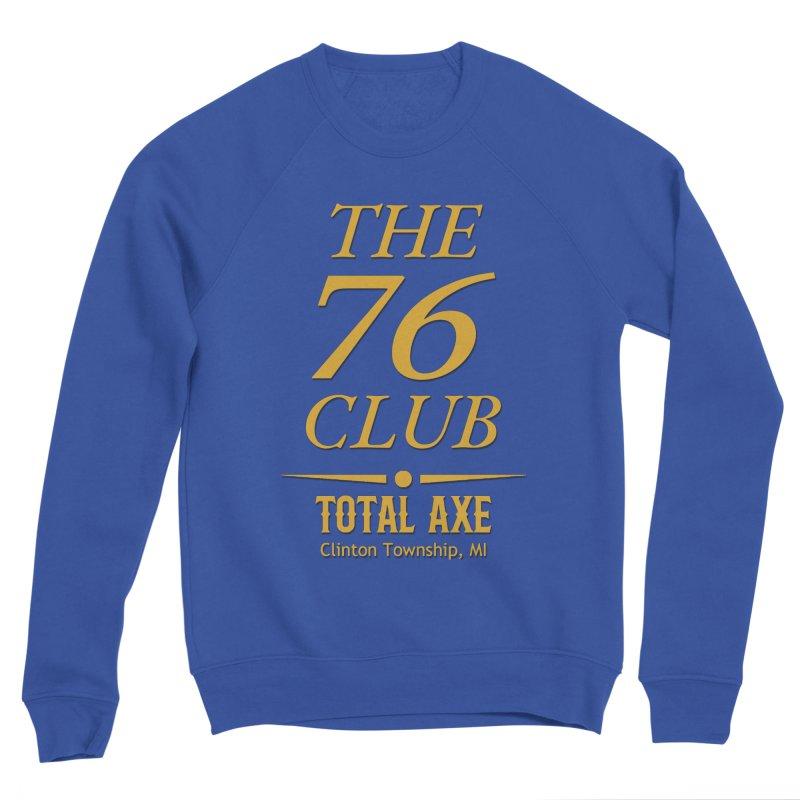 The 76 Club Men's Sweatshirt by Total Axe Throwing Online Shop