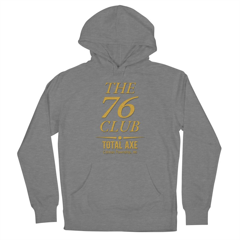 The 76 Club Women's Pullover Hoody by Total Axe Throwing Online Shop