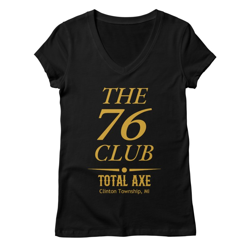 The 76 Club Women's V-Neck by Total Axe Throwing Online Shop