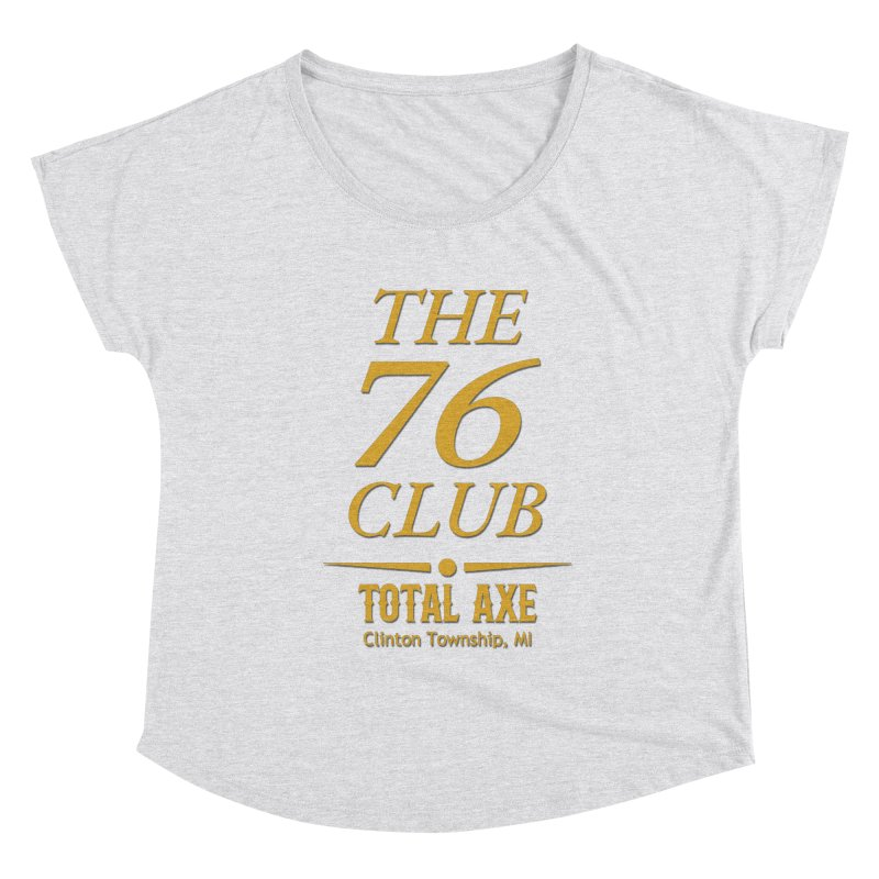 The 76 Club Women's Scoop Neck by Total Axe Throwing Online Shop