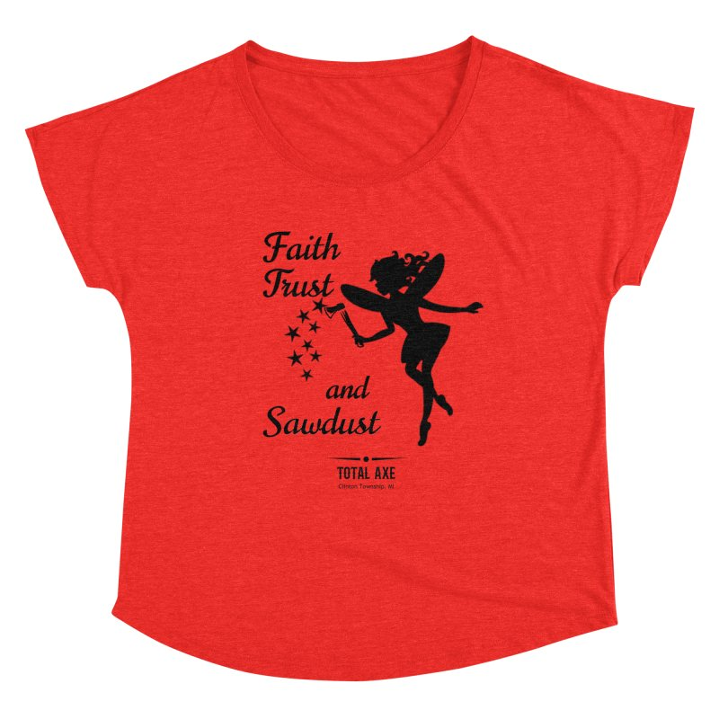 Faith Trust and Sawdust (Black Print) Women's Scoop Neck by Total Axe Throwing Online Shop