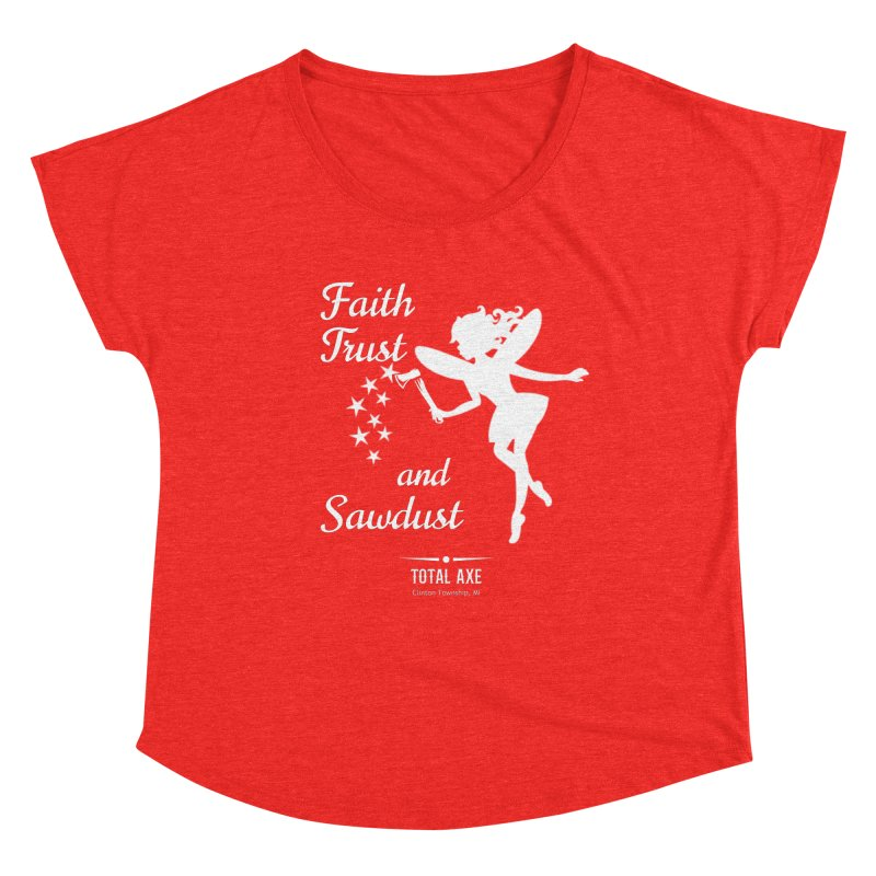 Faith Trust and Sawdust (White Print) Women's Scoop Neck by Total Axe Throwing Online Shop