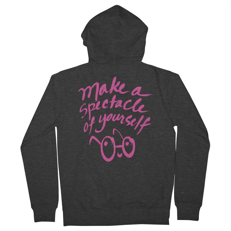 Make a Spectacle of Yourself Women's French Terry Zip-Up Hoody by totalbabycakes's Artist Shop