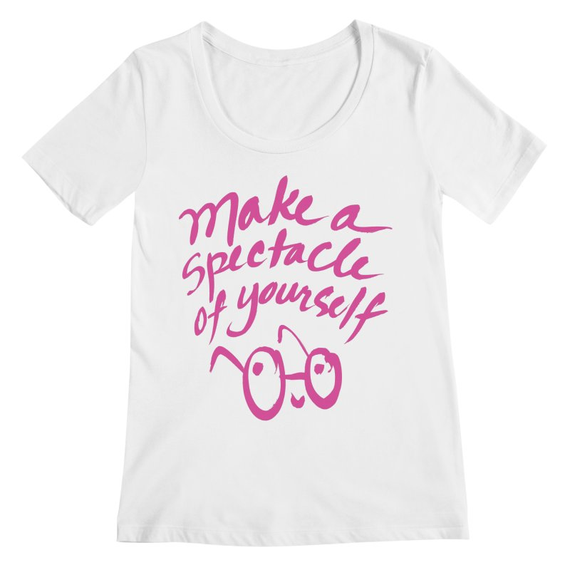 Make a Spectacle of Yourself Women's Regular Scoop Neck by totalbabycakes's Artist Shop