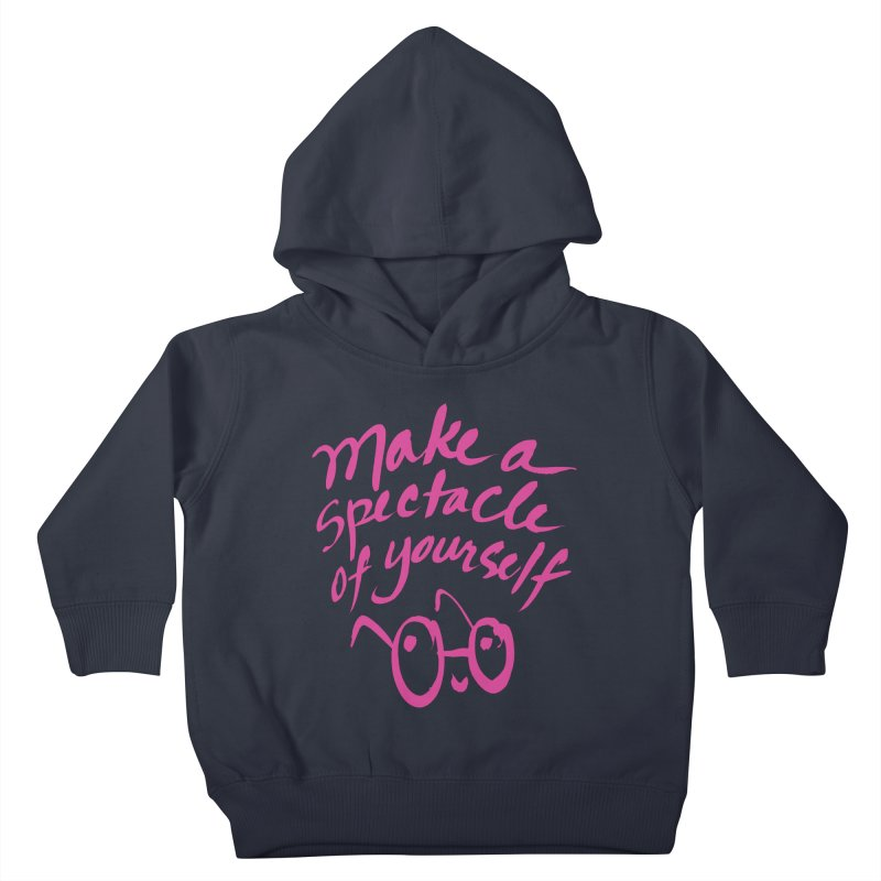Make a Spectacle of Yourself Kids Toddler Pullover Hoody by totalbabycakes's Artist Shop