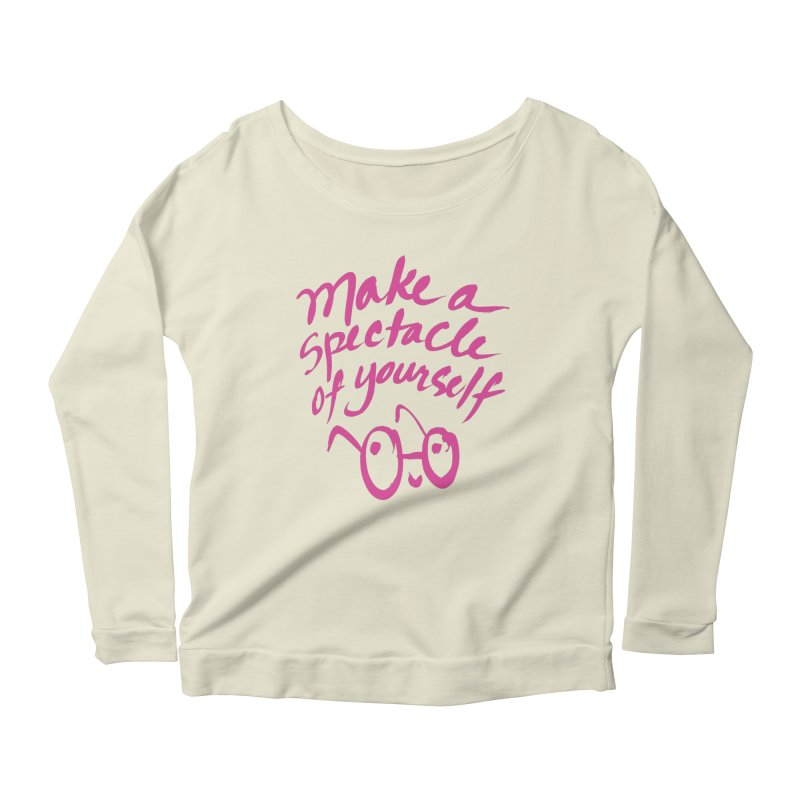 Make a Spectacle of Yourself Women's Scoop Neck Longsleeve T-Shirt by totalbabycakes's Artist Shop