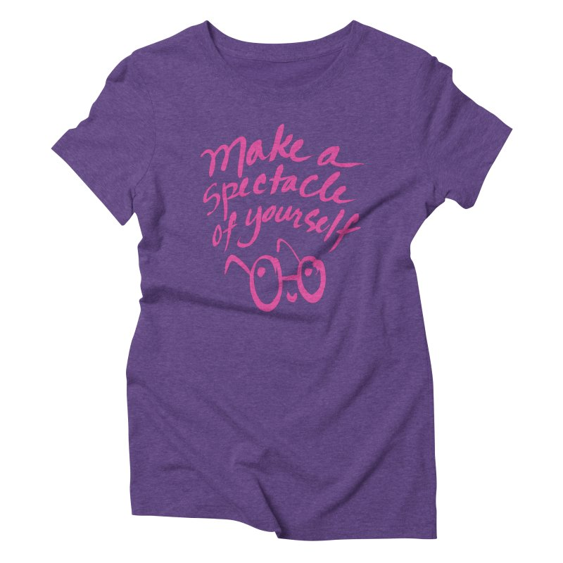 Make a Spectacle of Yourself Women's Triblend T-shirt by totalbabycakes's Artist Shop