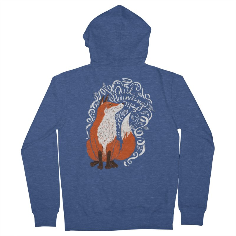 The Fox Says... Women's Zip-Up Hoody by totalbabycakes's Artist Shop