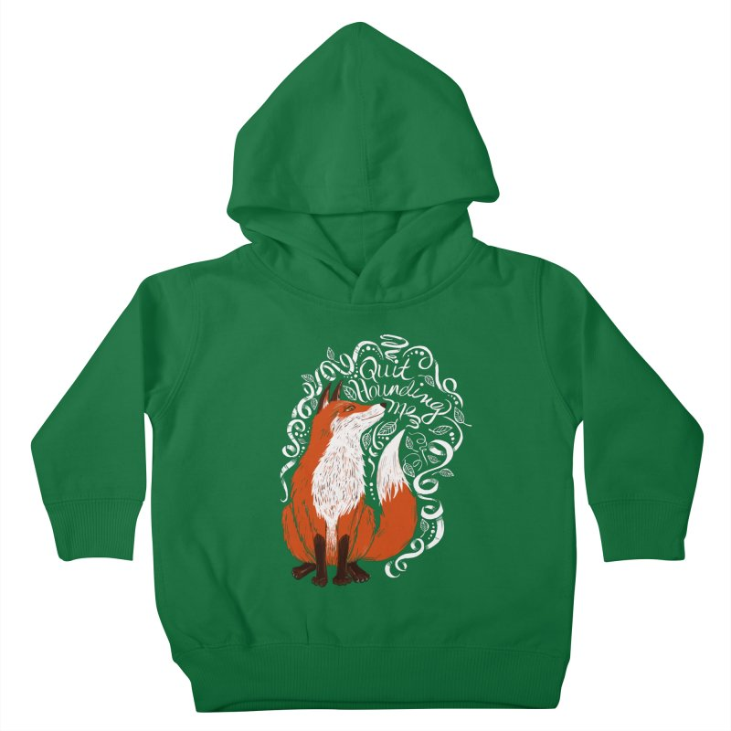 The Fox Says... Kids Toddler Pullover Hoody by totalbabycakes's Artist Shop