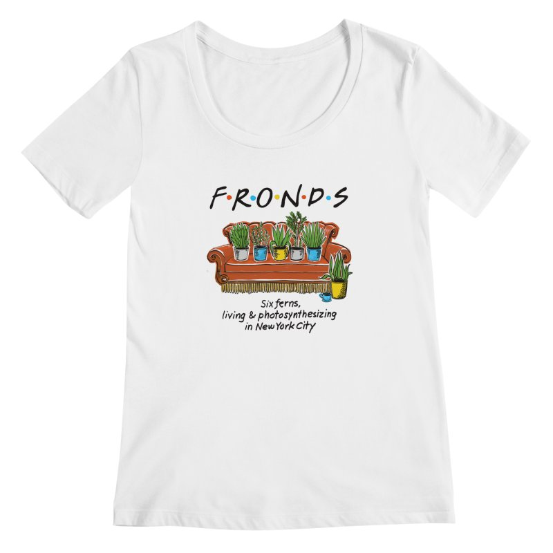 FRONDS Women's Scoopneck by totalbabycakes's Artist Shop