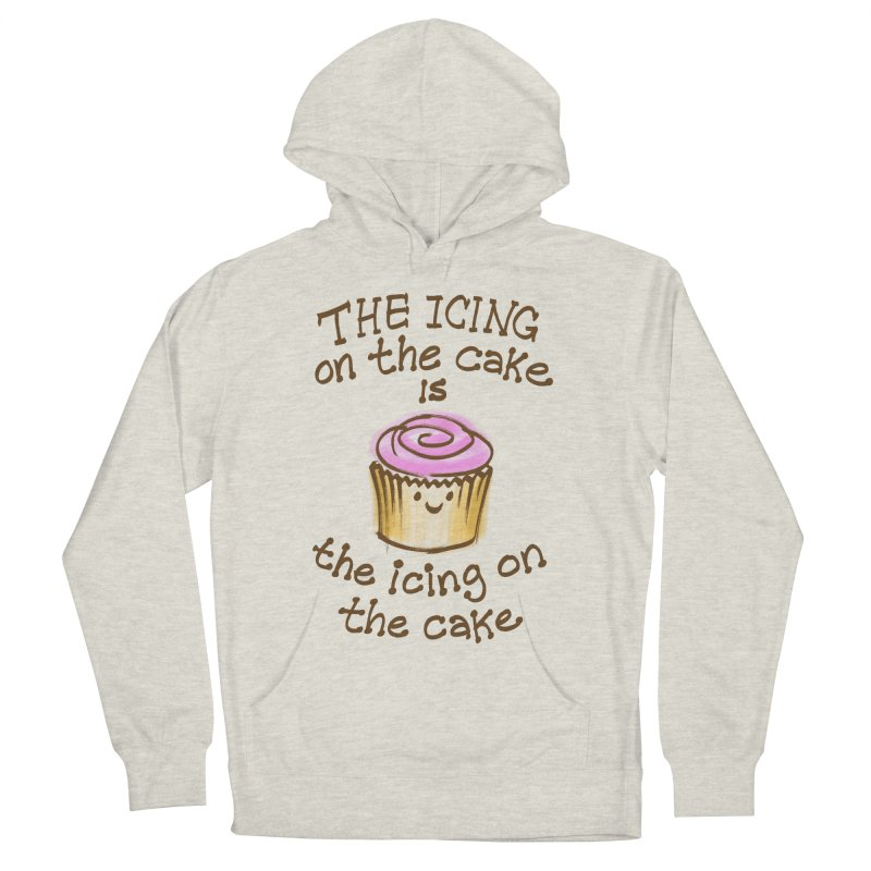 The Icing on the Cake Men's French Terry Pullover Hoody by totalbabycakes's Artist Shop