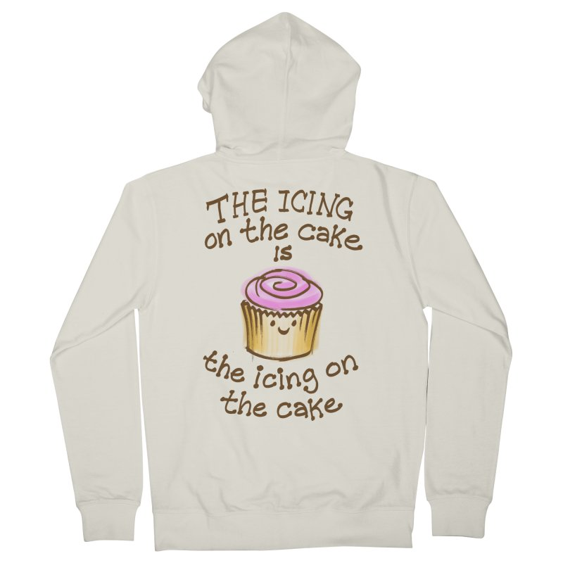 The Icing on the Cake Men's French Terry Zip-Up Hoody by totalbabycakes's Artist Shop