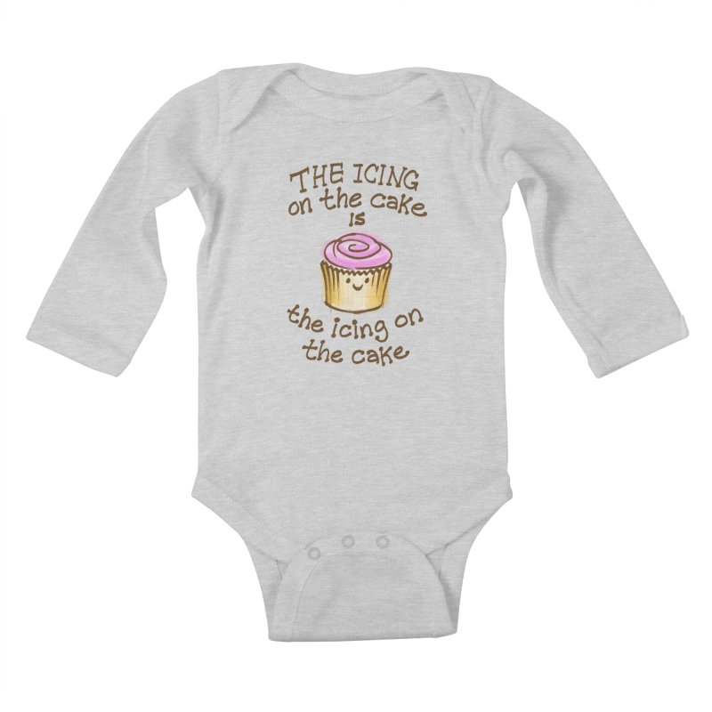 The Icing on the Cake Kids Baby Longsleeve Bodysuit by totalbabycakes's Artist Shop