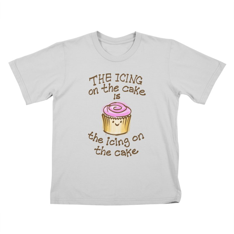 The Icing on the Cake Kids T-Shirt by totalbabycakes's Artist Shop
