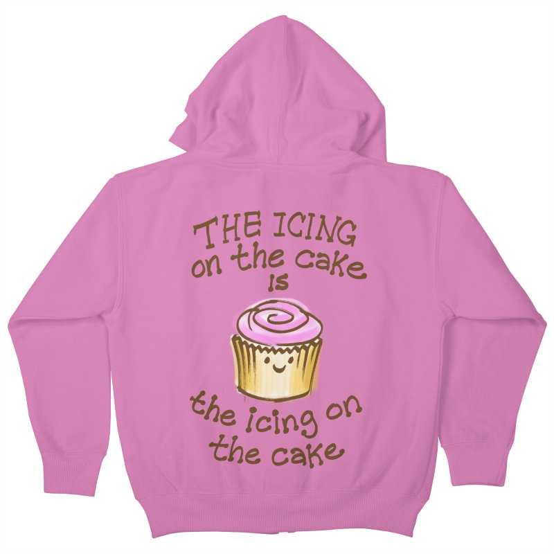 The Icing on the Cake Kids Zip-Up Hoody by totalbabycakes's Artist Shop