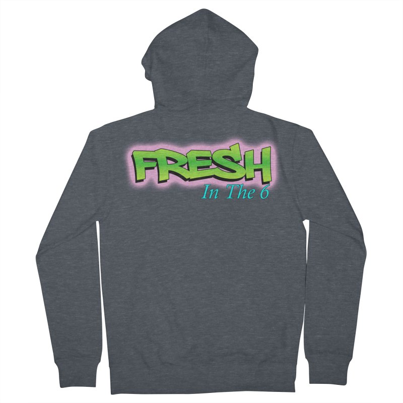 Fresh in The 6 Women's Zip-Up Hoody by ToVee Apparel