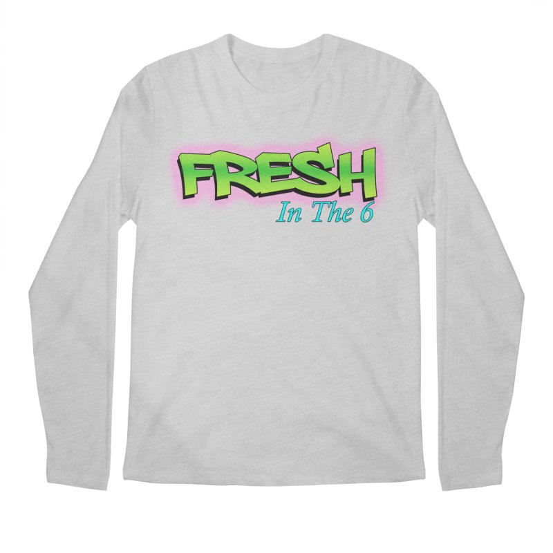 Fresh in The 6 Men's Longsleeve T-Shirt by ToVee Apparel