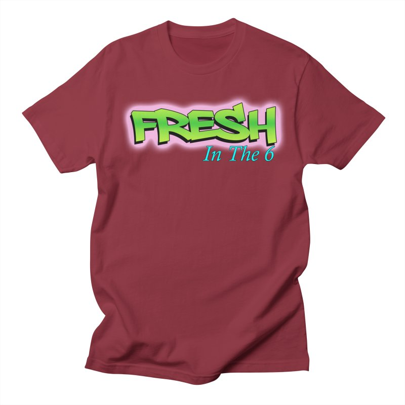 Fresh in The 6 Men's T-Shirt by ToVee Apparel