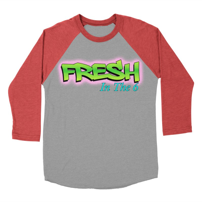 Fresh in The 6 Women's Baseball Triblend T-Shirt by ToVee Apparel