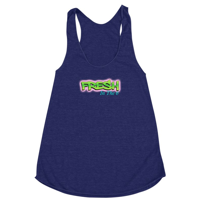 Fresh in The 6 Women's Racerback Triblend Tank by ToVee Apparel