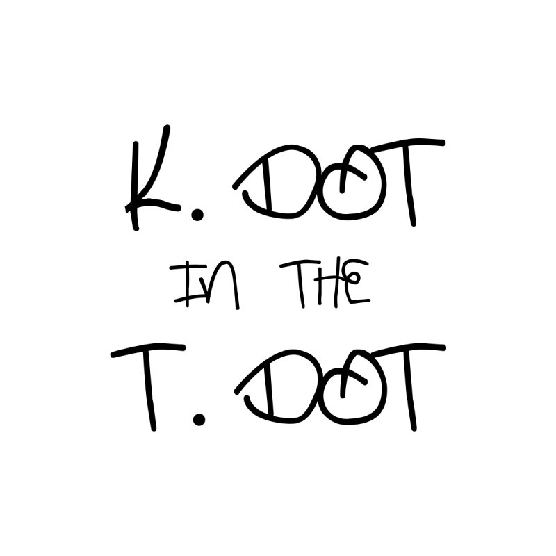 K. Dot in The T. Dot Women's Unisex T-Shirt by ToVee Apparel