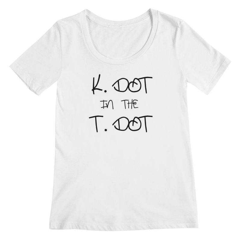 K. Dot in The T. Dot Women's Scoopneck by ToVee Apparel