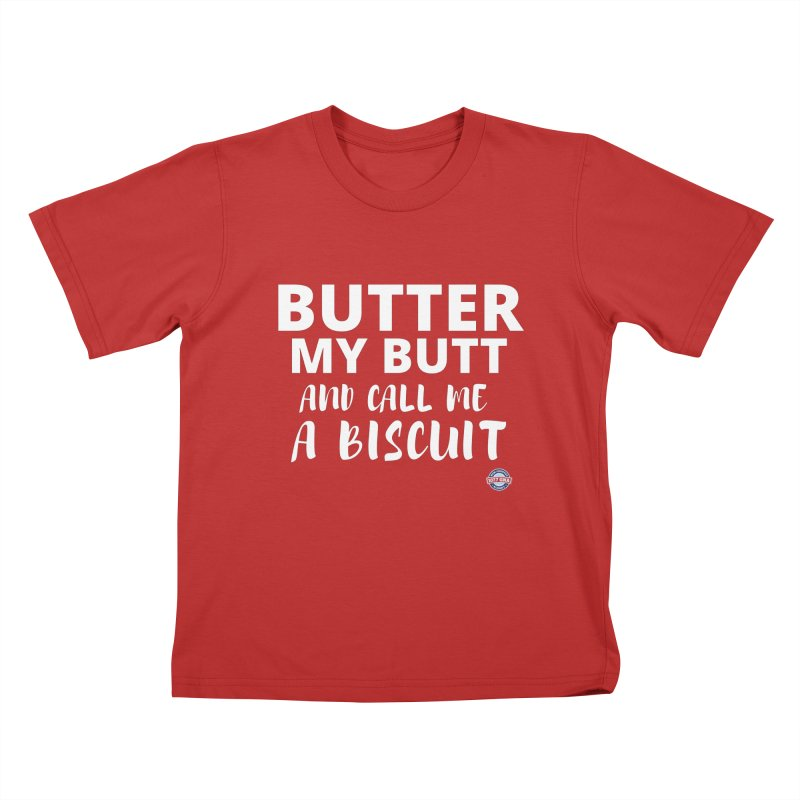 Butter My Biscuit Shirt Kids T-Shirt by Townsquare Media Albany's Artist Shop