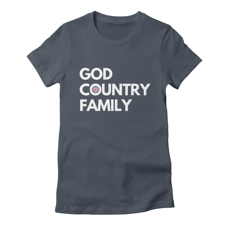 God, Country, Family Shirt Women's T-Shirt by Townsquare Media Albany's Artist Shop