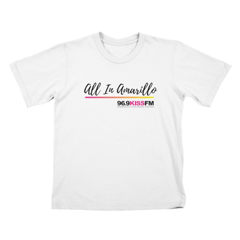 KXSS All In Kids T-Shirt by townsquareamarillo's Artist Shop