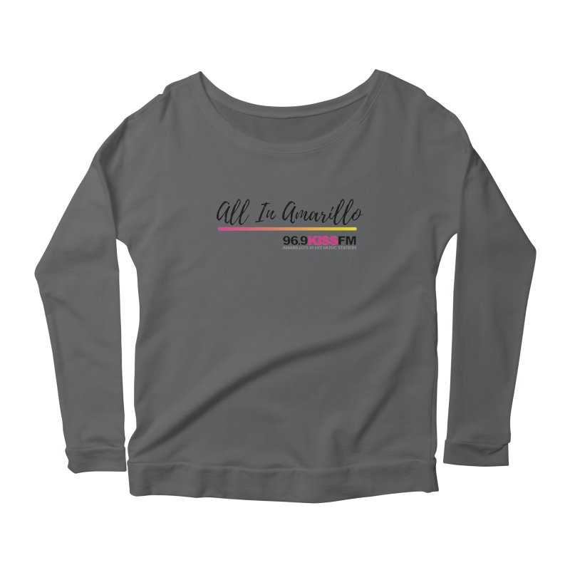 KXSS All In Women's Longsleeve T-Shirt by townsquareamarillo's Artist Shop