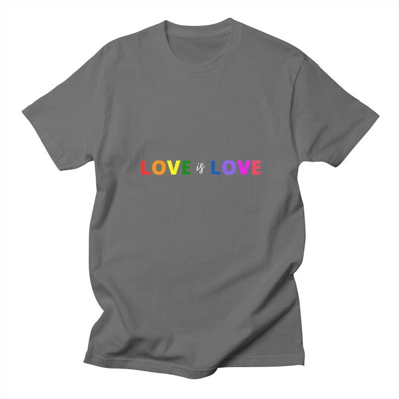Love is Love Men's T-Shirt by townsquareamarillo's Artist Shop