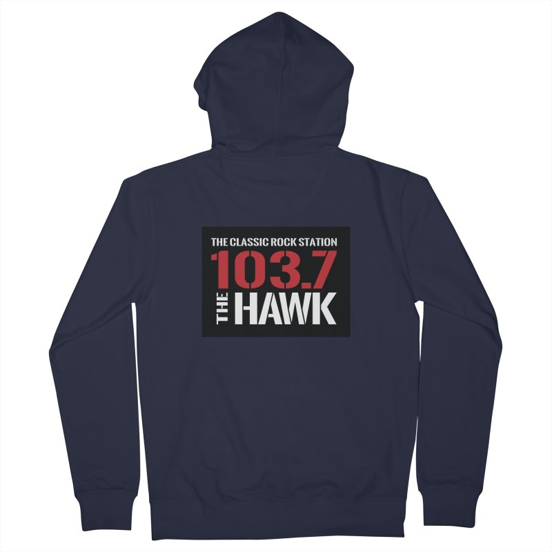 103.7 the Hawk Classic Rock Shirt Women's Zip-Up Hoody by townsquarebillings's Artist Shop
