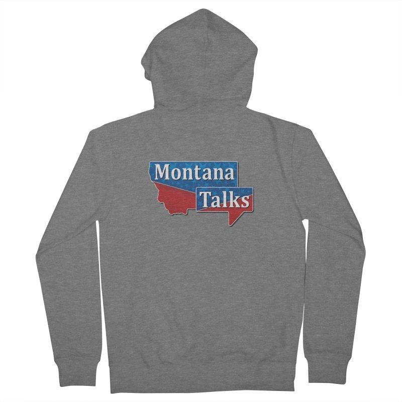 Montana Talks Women's Zip-Up Hoody by townsquarebillings's Artist Shop