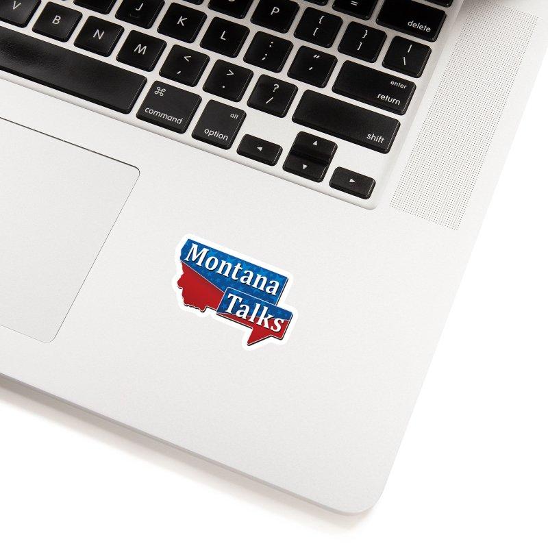 Montana Talks Accessories Sticker by townsquarebillings's Artist Shop