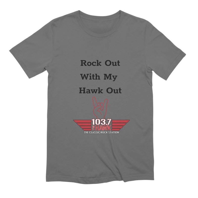 Rock Out With My Hawk Out Men's T-Shirt by townsquarebillings's Artist Shop