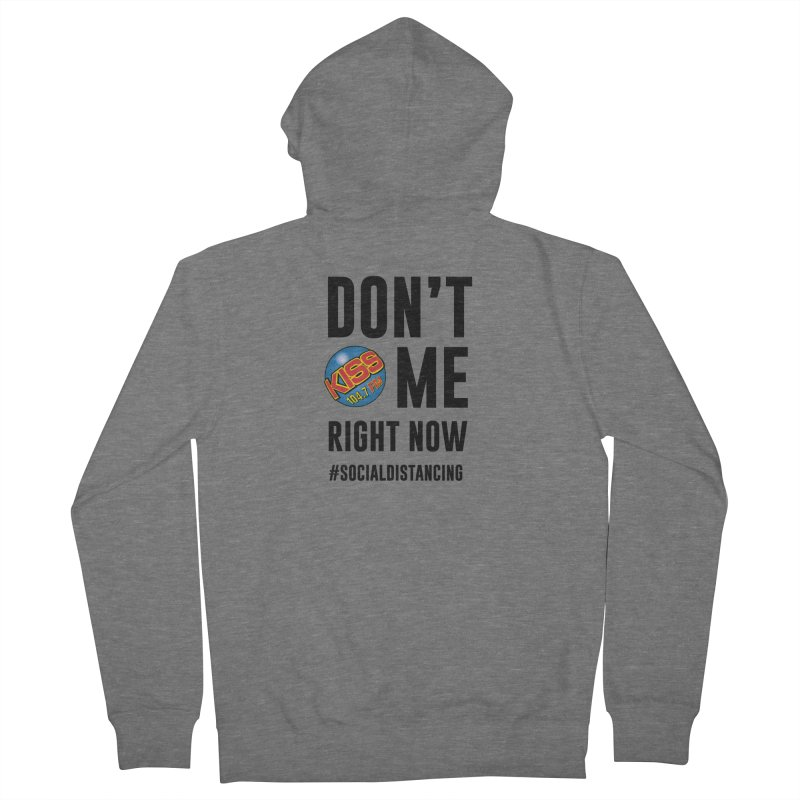 Don't Kiss 104.7 Me Social Distancing Shirt Men's Zip-Up Hoody by Townsquare Media Casper's Shop