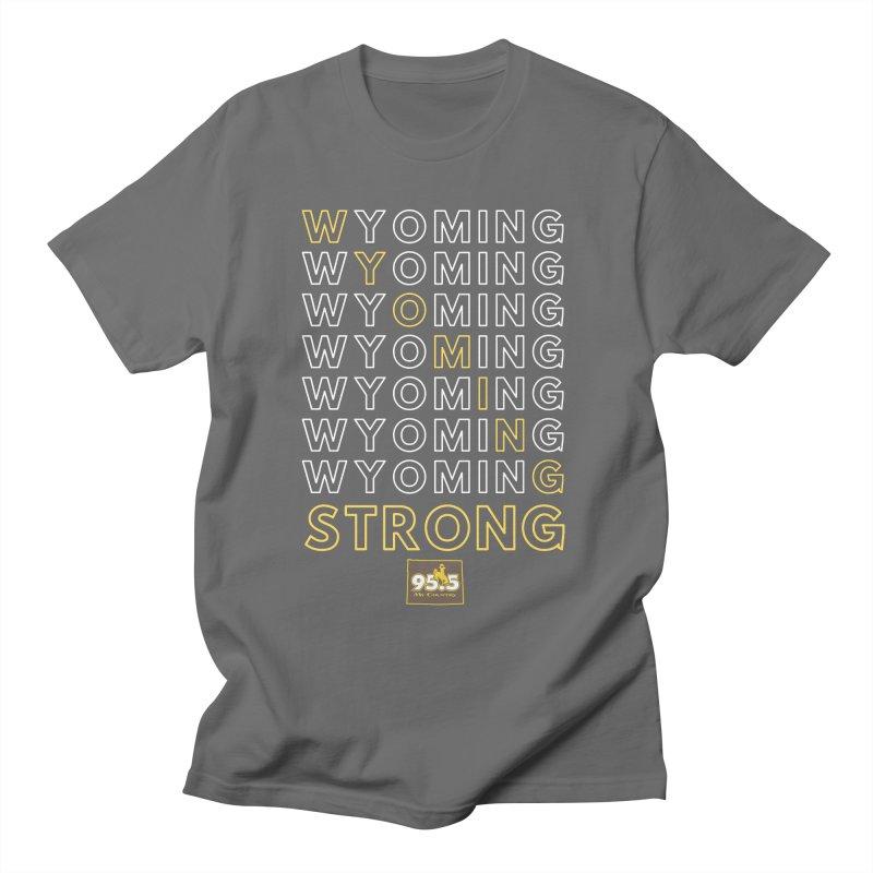 Wyoming Strong Shirt Men's T-Shirt by Townsquare Media Casper's Shop